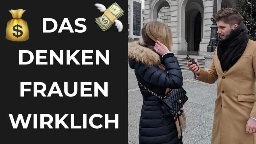 DAS denken Frauen WIRKLICH über GELD | Straßenumfrage